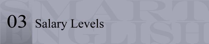 06 - 03 Salary Levels